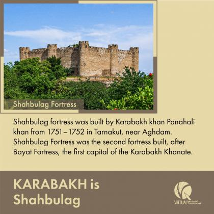 Shahbulag Fortres