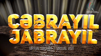 JABRAYIL - VIRTUAL VISIT