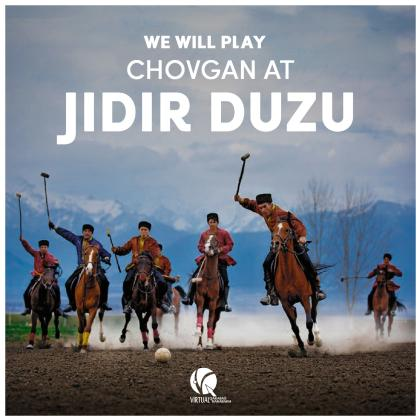 We will Play Chovgan at Jidir Duzu