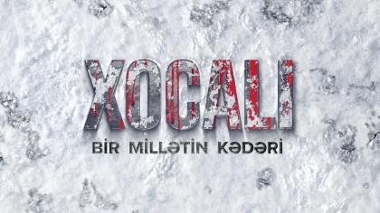KHOJALY: THE GRIEF OF A NATION – DOCUMENTARY FILM (AZERBAIJANI LANGUAGE)